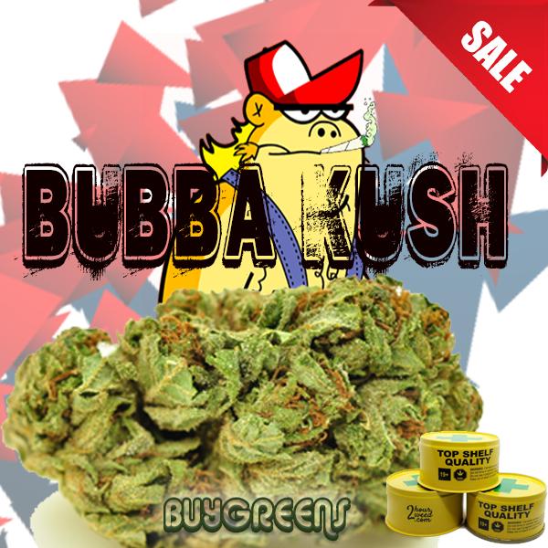 Bubba Kush - BuyGreens.Online