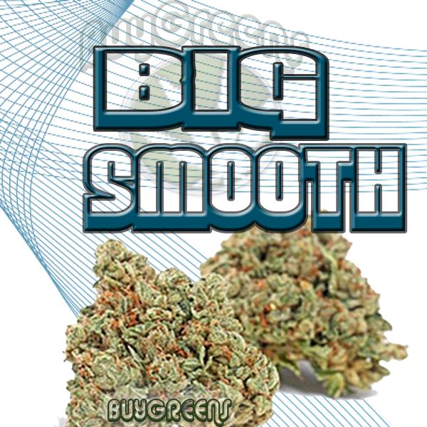 Big Smooth - BuyGreens.online