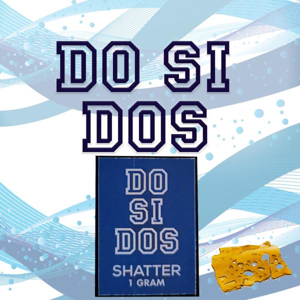 Do Si Dos Shatter - BuyGreens.Online